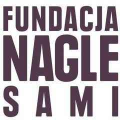 "Fundacja ""NAGLE SAMI"""