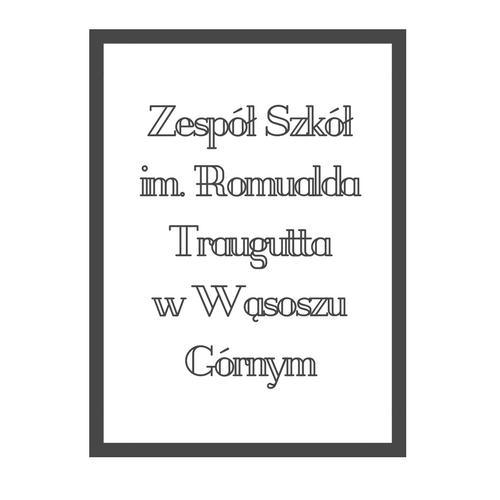 Zespół Szkół im. Romualda Traugutta w Wąsoszu Górnym - logotyp/zdjęcie