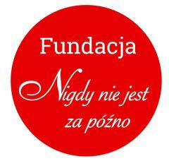 Fundacja Nigdy nie jest za późno