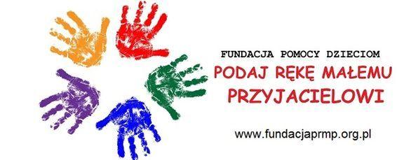 Fundacja Pomocy Dzieciom PODAJ RĘKĘ MAŁEMU PRZYJACIELOWI