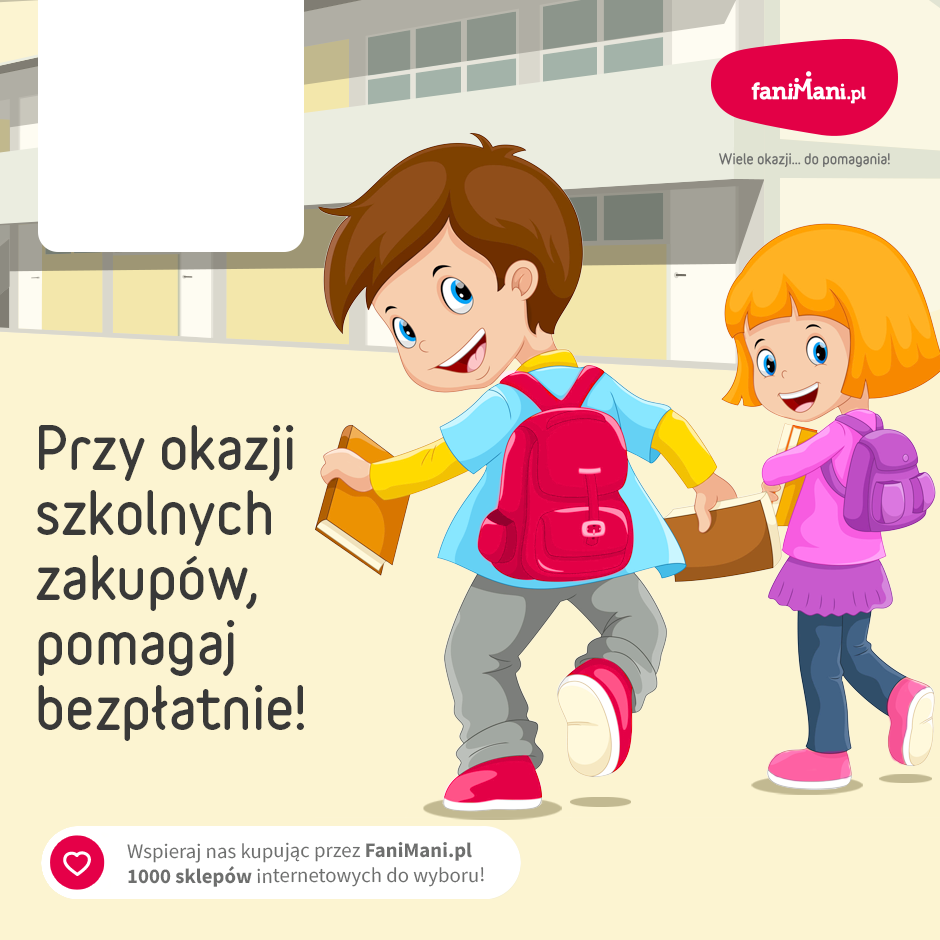 Podgląd dla: Przy okazji szkolnych zakupów, pomagaj bezpłatnie!