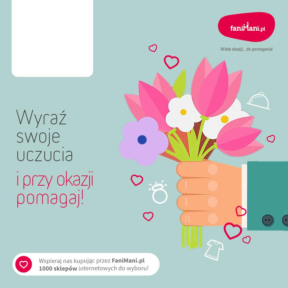 Podgląd dla: Dzień kobiet - wyraź swoje uczucia i przy okazji pomagaj!