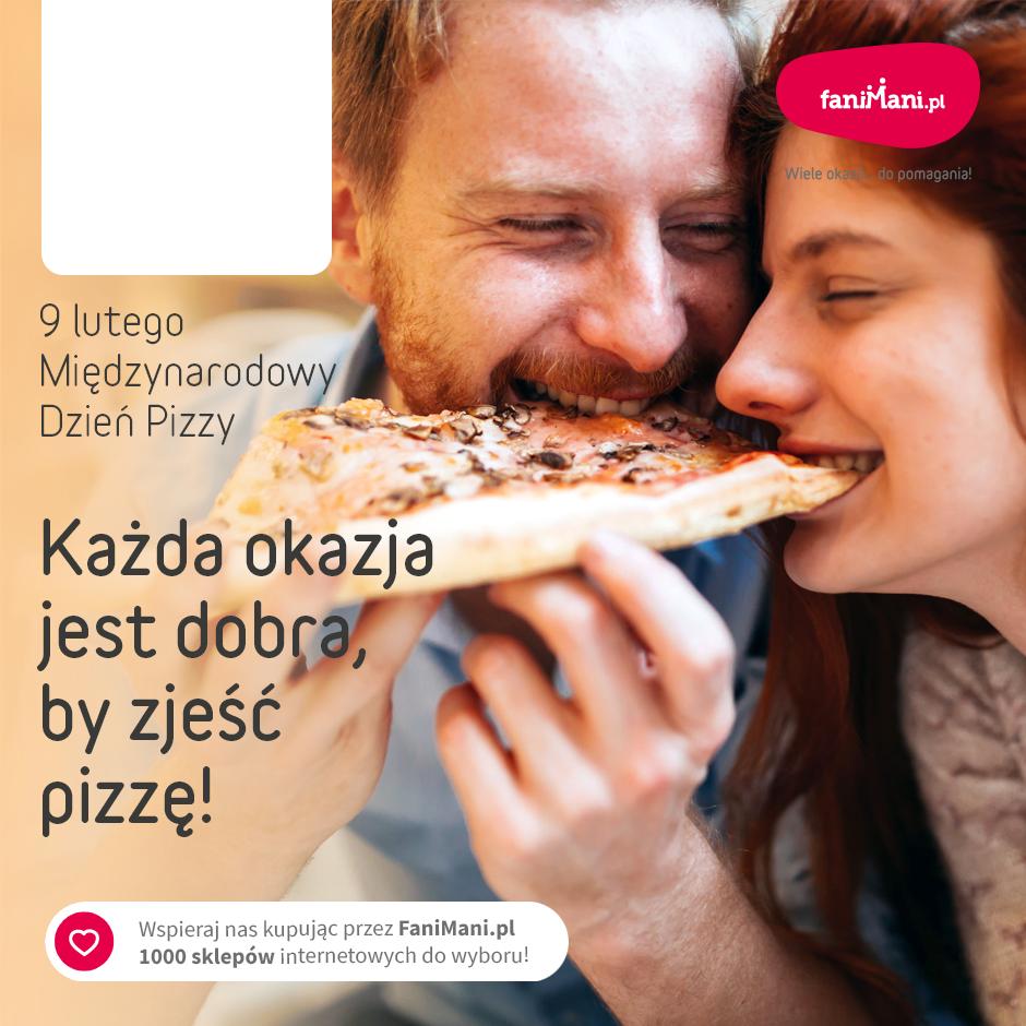 Podgląd dla: Międzynarodowy Dzień Pizzy