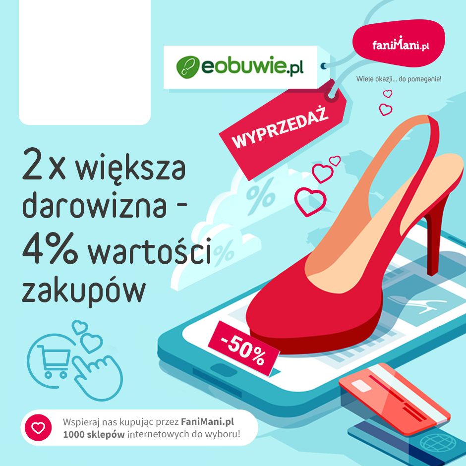 Podgląd dla: 2x większa darowizna - eobuwie.pl