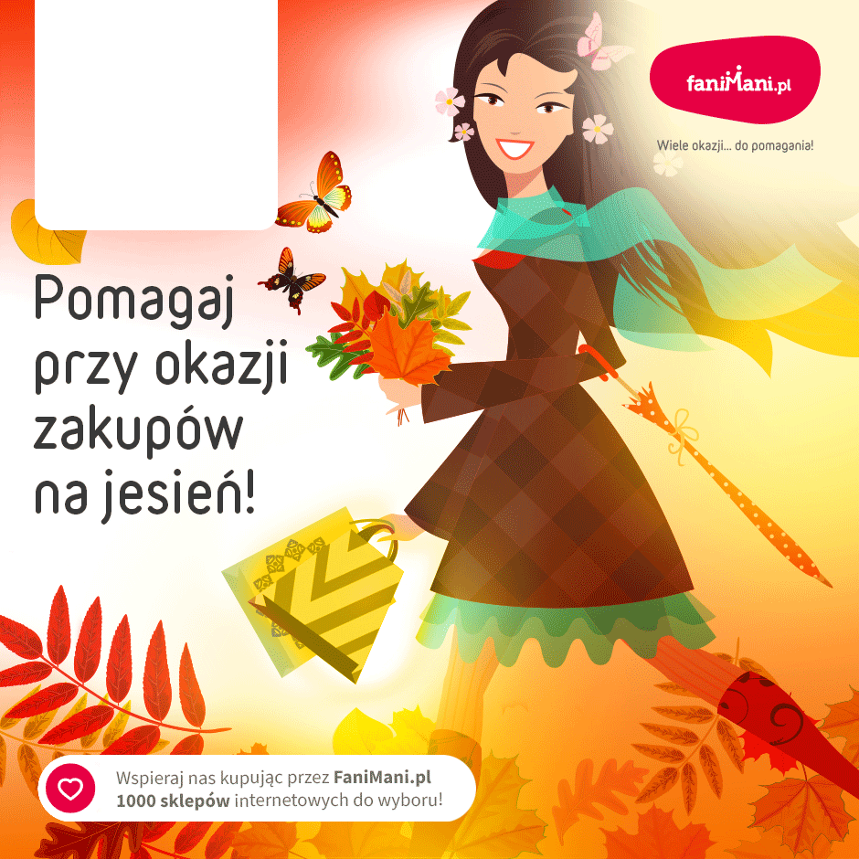 Podgląd dla: Pomagaj przy okazji jesiennych zakupów!