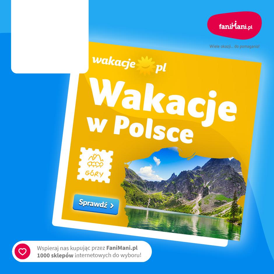 Podgląd dla: Wakacje.pl - wyjazdy w GÓRY