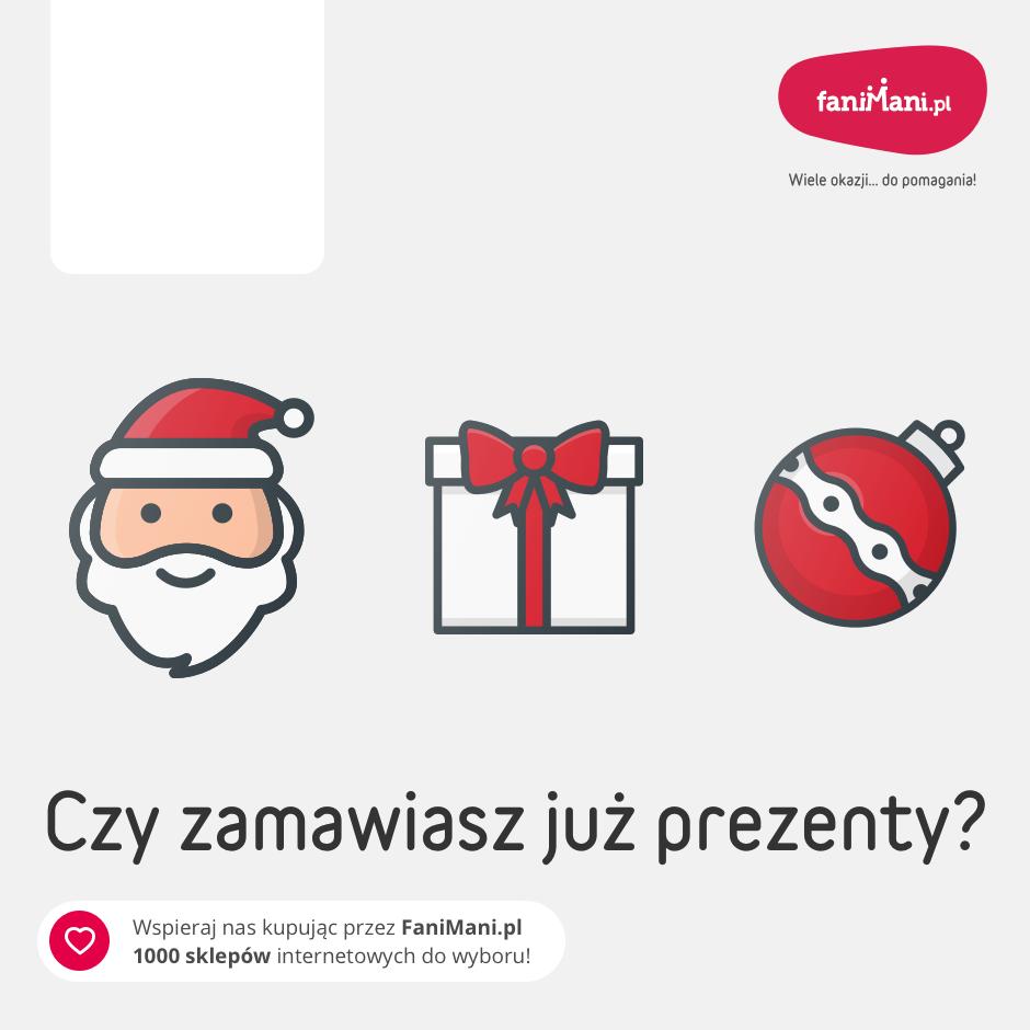 Podgląd dla: Zamawiasz już prezenty?